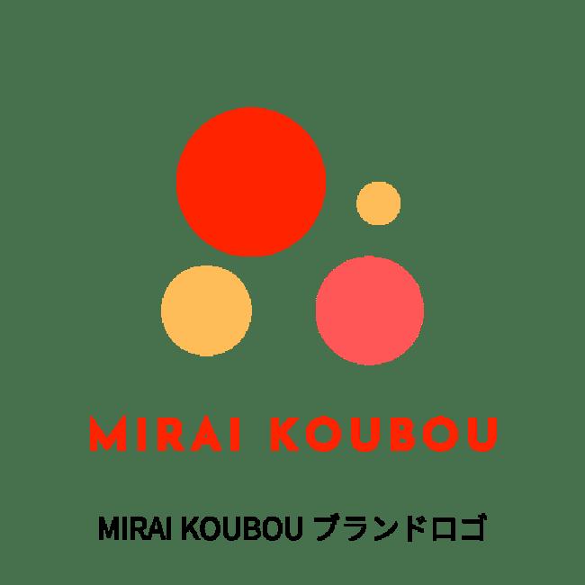MIRAI KOUBOU